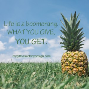 Life is a boomerang