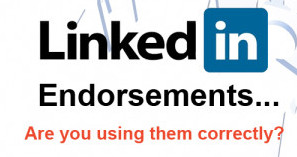 Are you using LinkedIn Endorsements properly?